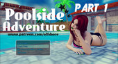 The Poolside Adventure Part 1 Remake Version 0.2.5 from Offshore